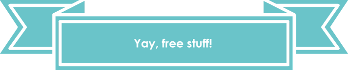 Yay, free stuff! - Freebies banner